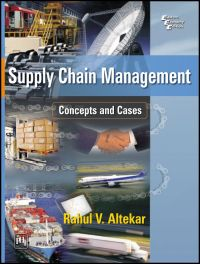 SUPPLY CHAIN MANAGEMENT: CONCEPTS AND CASES: Book by Rahul V. Altekar