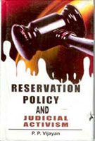 Reservation Policy And Judicial Activism: Book by P.P. Vijayan