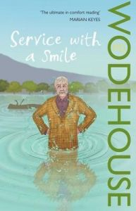 Service with a Smile: (Blandings Castle): Book by P. G. Wodehouse