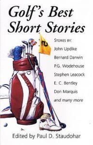 Golf's Best Short Stories: Book by Paul D. Staudohar