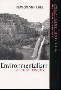 Environmentalism: A Global History: Book by Ramachandra Guha