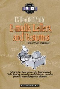 Extraordinary E-Mails, Letters, and Resumes: Book by Marc Tyler Nobleman