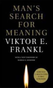 Man's Search for Meaning: Book by Viktor E. Frankl