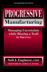 Progressive Manufacturing : Managing Uncertainty While Blazing a Trail to Success (English): Book by S. J. Engineer