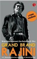 Grand Brand Rajini: Brand Management the Rajinikanth Way: Book by P. C. Balasubramanian