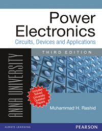 Power Electronics : Circuits, Devices, and Application (for Anna University) (Paperback): Book by Rashid