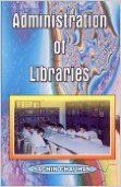 Administration of Libraries (English) (Paperback): Book by Sachin Chauchan