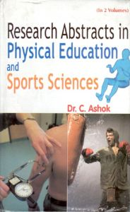 Research Abstract In Physical Education And Sport Sciences, Vol. 1: Book by C. Ashok