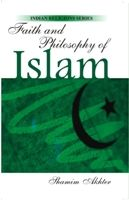 Faith And Philosophy of Islam: Book by Shamim Akhter