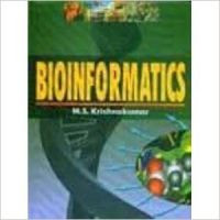 Bioinformatics, 2007 (English) 01 Edition: Book by M. S. Krishnakumar