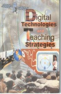 Digital Technologies And Teaching Strategies: Book by Gopal Bhargava