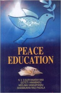Peace Education (English): Book by Goteti Himabindu, Shanmukha Rao Padala, N. V. S. Suryanarayana, Neelima Vangapandu