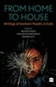From Home to House: Writings of Kashmiri Pandits in Exile : Writings of Kashmiri Pandits in Exile (English) (Paperback): Book by A Gigoo