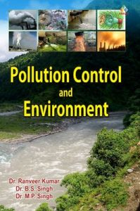 Pollution Control and Environment (English): Book by Ranveeer Kumar, M. P. Singh, B. S. Singh