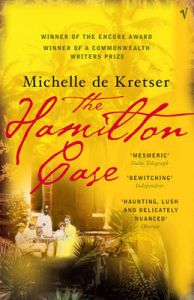 The Hamilton Case: Book by Michelle de Kretser