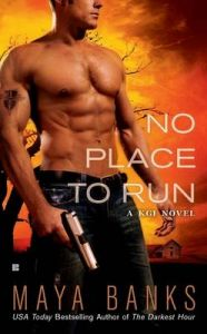 No Place to Run: Book by Maya Banks