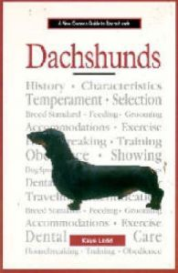 A New Owners Guide to Dachshunds: Book by Kaye Ladd