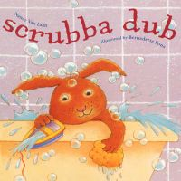 Scrubba Dub: Book by Nancy Van Laan