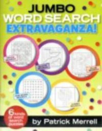 Jumbo Word Search Extravaganza! (English) (Paperback): Book by Patrick Merrell