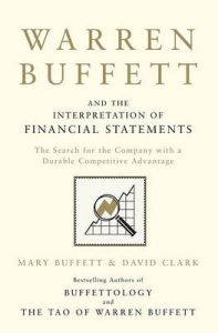 Warren Buffett & Interpretation Of Financial Statements: Book by Mary Buffett