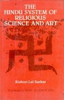 The Hindu System of Religious Science And Art (English) (Hardcover): Book by Kishori Lal Sarkar