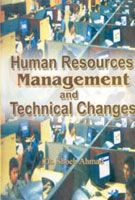 Human Resource Management And Technical Changes: Book by Shoeb Ahmed