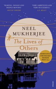 The Lives of Others (English) (Hardcover): Book by Neel Mukherjee