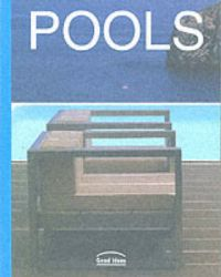 Pools: Good Ideas: Book by Cristina Montes,Fanny Tagavi