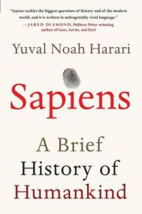 Sapiens: A Brief History of Humankind: Book by Yuval Noah Harari, Dr, Dr