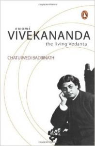 Swami Vivekananda : The Living Vedanta (English) (Paperback): Book by Chaturvedi Badrinath