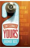 Confessionally Yours: Book by Jhoomur Bose