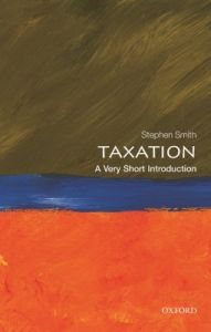 Taxation : A Very Short Introduction (English): Book by Stephen Smith