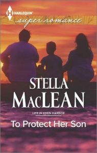 To Protect Her Son: Book by Stella MacLean