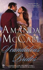 Scandalous Brides: Scandal in Venice and the Spanish Bride: Book by Amanda McCabe