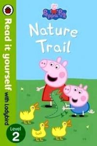 Peppa Pig: Nature Trail - Read it yourself with Ladybird: Level 2 (English) (Paperback): Book by LADYBIRD