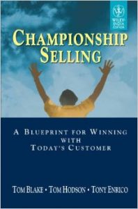 Championship selling a blueprint for winning with todays customer championship selling a blueprint for winning with todays customer english 01 edition malvernweather Choice Image