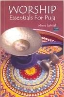 WORSHIP Essentials For Puja: Book by Meera Sashital