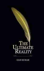 The Ultimate Reality (English): Book by Gian Kumar