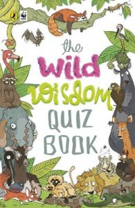 The Wild Wisdom Quiz Book (English) (Paperback): Book by WWF