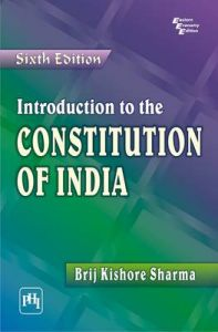 Introduction to the Constitution of India: Book by Brij Kishore Sharma