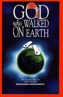 God Who Walked on Earth: The Life & Times of Shirdi Sai Baba: Book by Rangaswami Parthasarathy