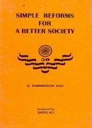 Simple Reforms For A Better Society: Book by N. Ramanadha Rao