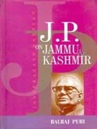 J.P. On Jammu And Kashmir: Book by Balraj Puri