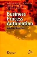 Business Process Automation - ARIS in Practice : Book by Wilhelm Scheer