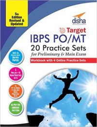 Target IBPS Bank Preliminary & Main PO/ MT Exam 20 Practice Sets Workbook - 16 in Book + 4 Online (5th edition): Book by Disha Experts