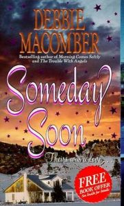Someday Soon: Book by Debbie Macomber