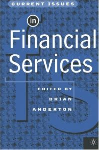 Current Issues in Financial Services (English) (Paperback): Book by Anderton�