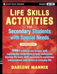 Life Skills Activities for Secondary Students with Special Needs: Book by Darlene Mannix