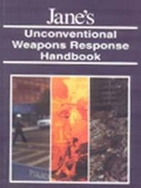 Jane's: Unconventional Weapons Response Handbook (English) 1st Edition (Paperback): Book by John Sullivan