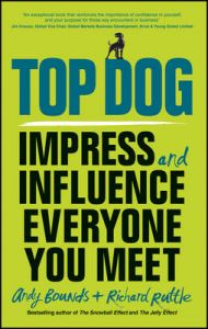 Big Dog, Little Dog: Impress and Influence Everyone You Meet: Book by Wiley